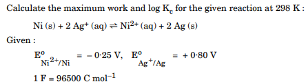 Calculate the maximum work and log Kc